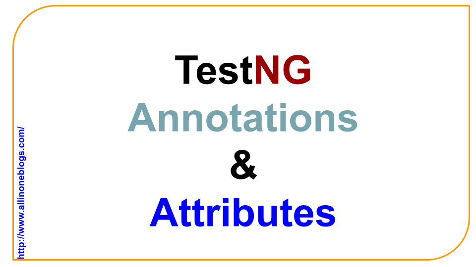 TestNG Annotation