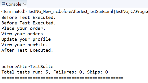 Console Output for to view functionality of @BeforeTest and @AfterTest.