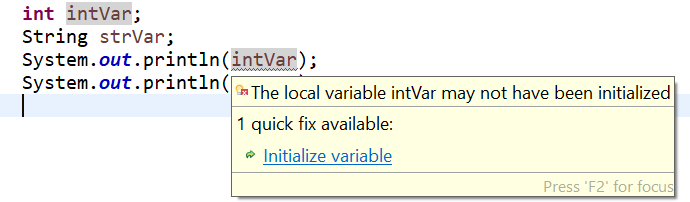 "Mouse hover over these variables and select the option ""Initialize Variable"" from the pop-up box."